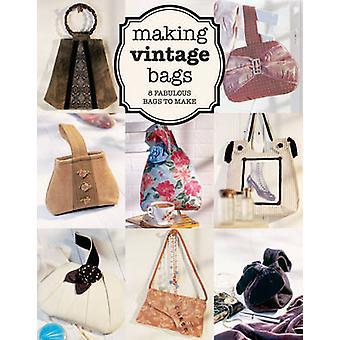Making Vintage Bags - 8 Fabulous Bags to Make by Emma Brennan - 978178