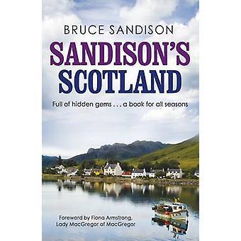 Sandisonss Skottland av Bruce Sandisons - Fiona Armstrong - 97818450242