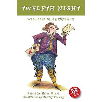 Twelfth Night by William Shakespeare - Helen Street - Charly Cheung -