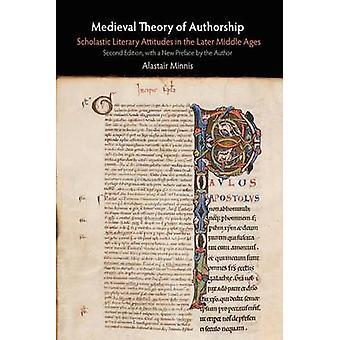 Mittelalterliche Theorie der Autorschaft - scholastischen literarischen Haltungen in der L