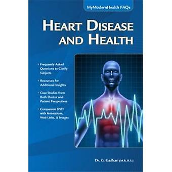 Heart Disease and Health by G. Gadkari - 9781937585907 Book
