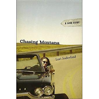 Chasing Montana: Une histoire d'amour