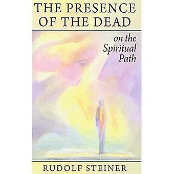 De aanwezigheid van de doden op het spirituele pad