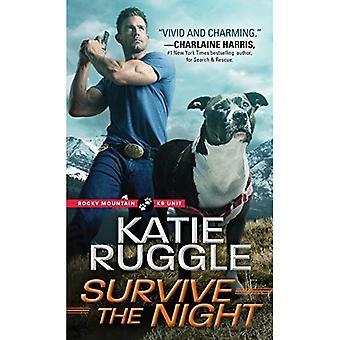 Survive the Night (Rocky Mountain K9 Unit)