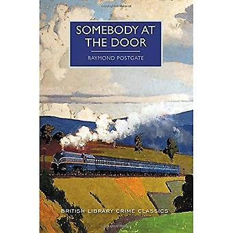 Somebody at the Door (British Library Crime Classics)