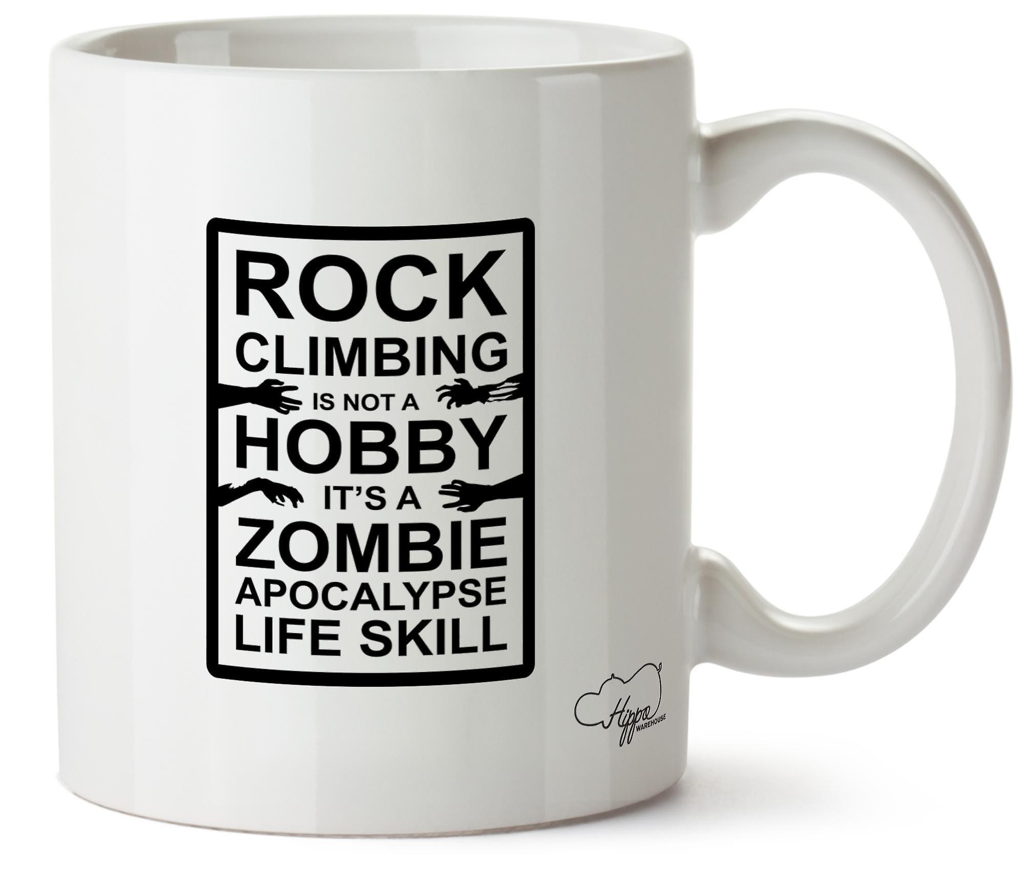 Hippowarehouse рок ClimbingIt и не HobbyIt в жизни навык Апокалипсис зомби печатных Кубка керамическая кружка 10oz