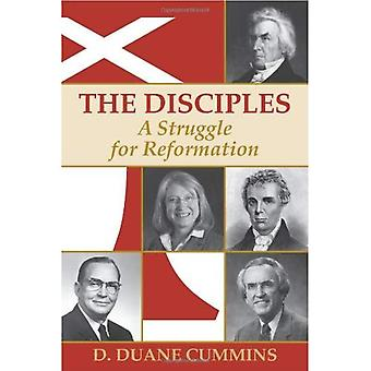 The Disciples: A Struggle for Reformation