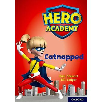 Hero Academy - Oxford Level 12 - Lime+ Book Band - Catnapped by Hero Ac