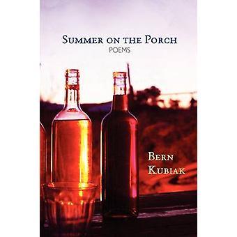 Summer on the Porch by Kubiak & Bern