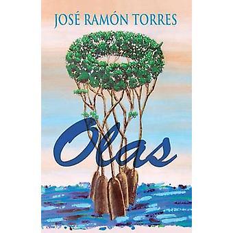 Olas by Torres & Jos Ramn