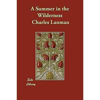 En sommer i ørkenen af Lanman & Charles