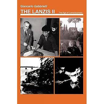 Il Lanzis II l'età della coscienza Coming of Age di Gabbrielli & Giancarlo