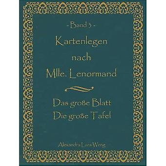 Kartenlegen nach hon Lenormand Band 3 av Weng & Alexandra Lara