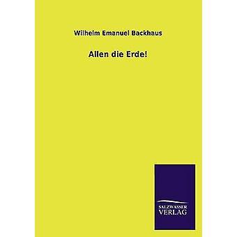 Allen Die Erde jäseneltä Wilhelm Emanuel Backhaus