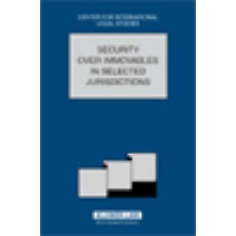 Vergelijkend recht Jaarboek van internationale Business 2005 speciale kwestie Security over onroerende goederen in geselecteerde rechtsgebieden door Dennis Campbell