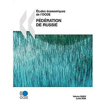 tudes conomiques de lOCDE Fdration de Russie 2009 pela OCDE Publishing