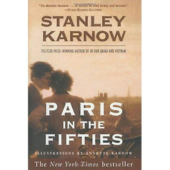 Paris in the Fifties by Stanley Karnow - 9780812931372 Book