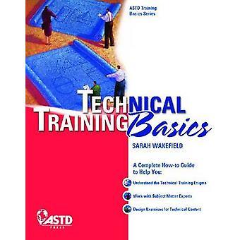 Technical Training Basics by Sarah Wakefield - 9781562867553 Book