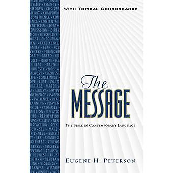 Message Bible-MS-Numbered - The Bible in Contemporary Language by Euge