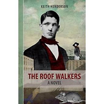 Roof Walkers by Keith Henderson - 9781897190968 Book