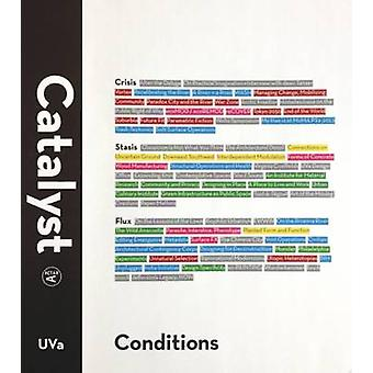 Catalyst - Conditions by Ghazal Abbasy-Asbagh - 9781940291000 Book