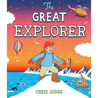 Le grand explorateur par Chris Judge - livre 9781849394017