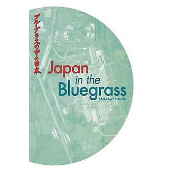 Japan and the Bluegrass by Karan & Pradyumna Prasad