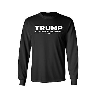 F1700EZ.LST - Unisex Trump Make America Even Greater Long Sleeve Shirt