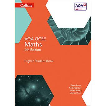 GCSE Maths AQA Higher Student Book by Kevin Evans