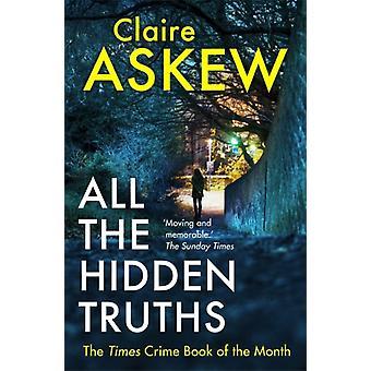 Alle verborgenen Wahrheiten von Claire Askew