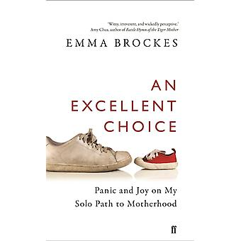 Excellent Choice by Emma Brockes