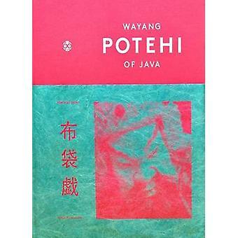 Wayang Potehi of Java by Ardian Purwoseputro - 9786029750799 Book