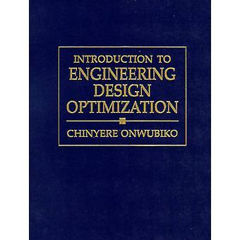 Inleiding tot Engineering Design optimalisatie door Onwubiko & Chinyere