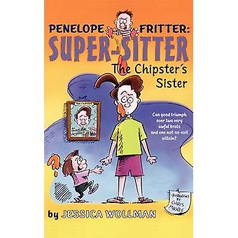 De Chipsters Sister van Wollman & Jessica