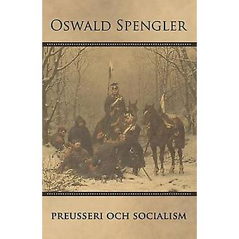 Preusseri och socialism by Spengler & Oswald