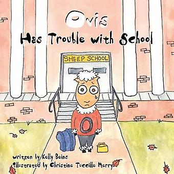 Ovis Has Trouble With School by Beins & Kelly