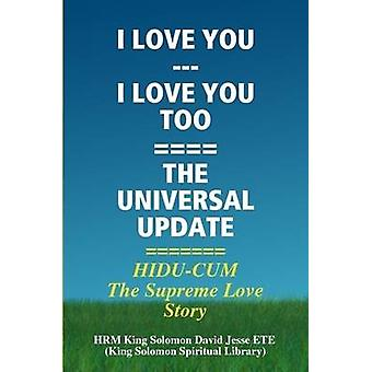 I LOVE YOU  I LOVE YOU TOO by King Solomon David Jesse ETE