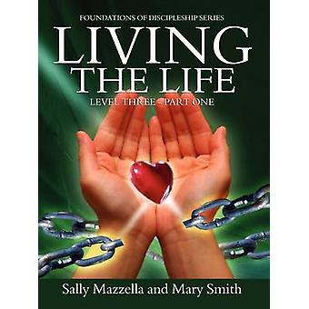 Living the Life by Mazzella & Sally