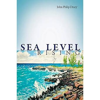 Sea Level Rising Poems von Drury & John Philip