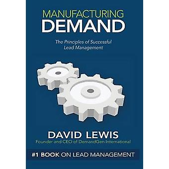 Manufacturing Demand by Lewis & David