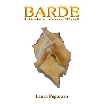 Barde by Pegoraro & Laura