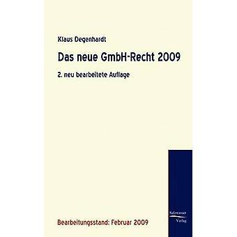Das neue GmbHRecht 2009 by Degenhardt & Klaus
