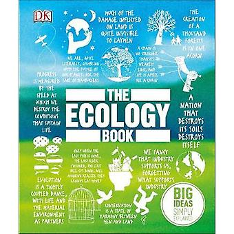 The Ecology Book - Big Ideas Simply Explained by DK - 9780241350386 Bo
