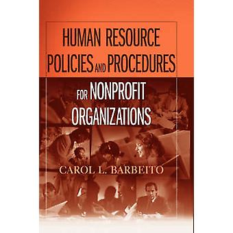 Human Resource Policies and Procedures for Nonprofit Organizations by