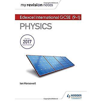 Mine revisjonsnotater - Edexcel International GCSE (9-1) Fysikk av Ian Ho