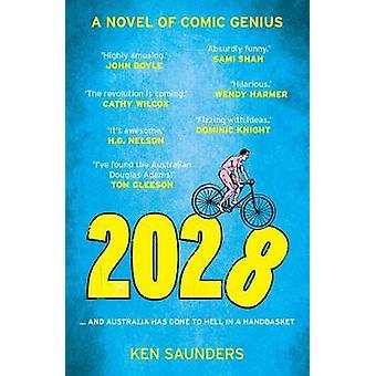 2028 - ... og Australien er gået til helvede i en håndkurv af Ken Saund