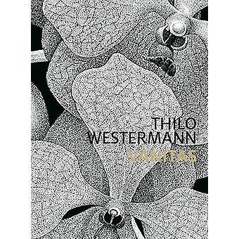 Thilo Westermann - Vanitas by Martin Thierer - Thilo Westermann - 9783