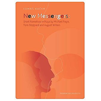New Messengers - Short Narratives in Plays by Michael Frayn - Tom Stop