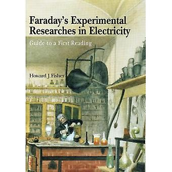 Faraday's Experimental Researches in Electricity: Guide to a First Reading (Hardback)