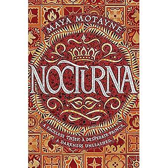 Nocturna by Maya Motayne - 9781473675919 Book